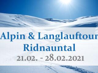 Alpin & Langlauftour Ridnauntal 2021